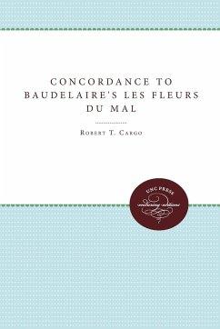 Concordance to Baudelaire's Les Fleurs du mal