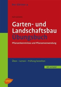 Garten- und Landschaftsbau. Übungsbuch - Janowitz, Karin