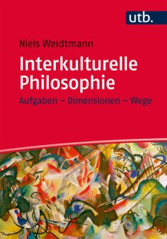 Interkulturelle Philosophie - Weidtmann, Niels