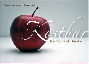 Kostbar - Feigenwinter, Max; Heller, Ernst