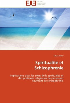 Spiritualité et Schizophrénie - Mohr, Sylvia