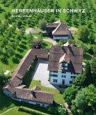 Herrenhäuser im Kanton Schwyz