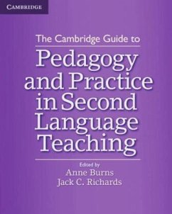 The Cambridge Guide to Pedagogy and Practice in Second Language Teaching - Burns, Anne; Richards, Jack C.