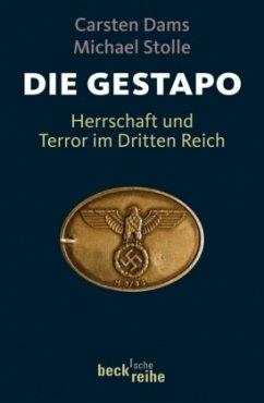 Die Gestapo - Dams, Carsten; Stolle, Michael