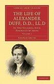 The Life of Alexander Duff, D.D., LL.D