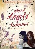 Dark Angels` Summer - Das Versprechen / Dark Angels Bd.1