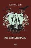 Die Entscheidung / Das Tal Season 2 Bd.4