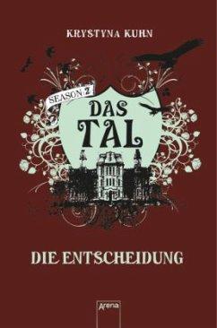 Die Entscheidung / Das Tal Season 2 Bd.4 - Kuhn, Krystyna
