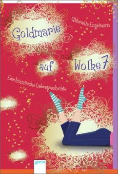Goldmarie auf Wolke 7 - Engelmann, Gabriella