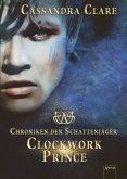 Clockwork Prince / Chroniken der Schattenjäger Bd.2