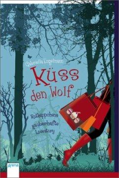 Küss den Wolf - Engelmann, Gabriella