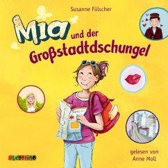 Mia und der Großstadtdschungel / Mia Bd.5 (2 Audio-CDs) - Fülscher, Susanne