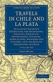 Travels in Chile and La Plata