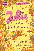Julie und das Herzschlamassel / Schlimmer geht's immer Bd.3