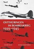 Ostthüringen im Bombenkrieg 1939-1945