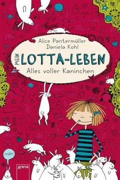 Alles voller Kaninchen / Mein Lotta-Leben Bd.1 - Pantermüller, Alice