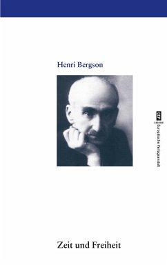 Zeit und Freiheit - Bergson, Henri