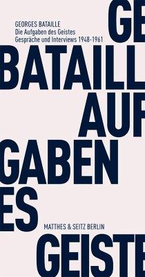 Die Aufgaben des Geistes - Bataille, Georges