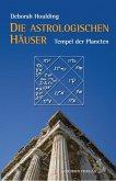 Die astrologischen Häuser – Tempel des Himmels