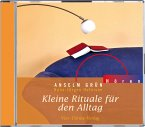 Kleine Rituale für den Alltag, 1 Audio-CD