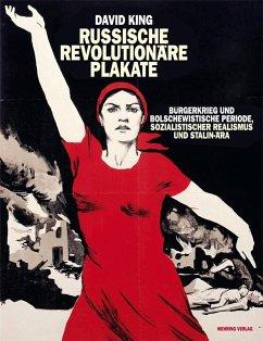 Russische revolutionäre Plakate - King, David