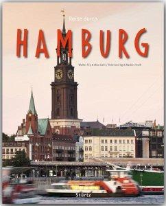 Reise durch Hamburg - Ilg, Reinhard; Kraft, Nadine
