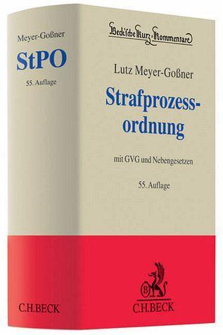Strafprozessordnung (StPO), Kommentar - Meyer-Goßner, Lutz; Schmitt, Bertram