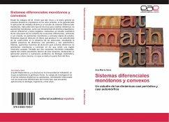 Sistemas diferenciales monótonos y convexos
