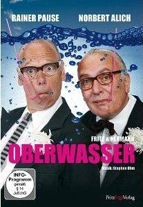 Oberwasser- Eine Kabarettproduktion, live aus d...