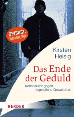 Das Ende der Geduld - Heisig, Kirsten