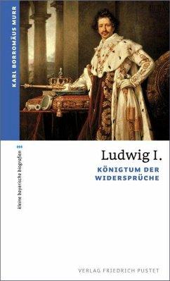 Ludwig I. - Murr, Karl B.