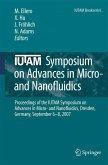 IUTAM Symposium on Advances in Micro- and Nanofluidics