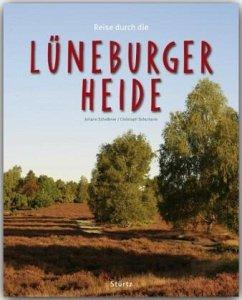 Reise durch die Lüneburger Heide - Scheibner, Johann; Schumann, Christoph