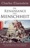 Die Renaissance der Menschheit