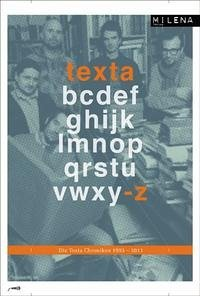 Die TEXTA-Chroniken 1993-2011