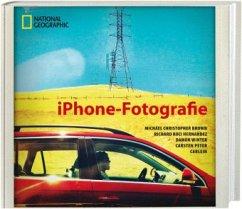 iPhone-Fotografie - Brown, Michael C.; Hernandez, Richard K.; Winter, Damon