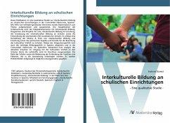 Interkulturelle Bildung an schulischen Einrichtungen