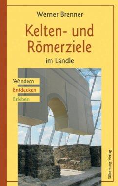 Kelten- und Römerziele im Ländle