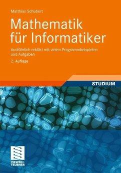 Mathematik für Informatiker - Schubert, Matthias
