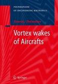 Vortex wakes of Aircrafts
