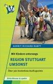 Mit Kindern unterwegs - Region Stuttgart umsonst