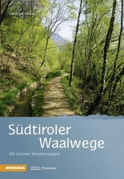 Südtiroler Waalwege - Menara, Hanspaul