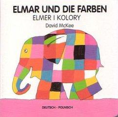 Elmar und die Farben, deutsch-polnisch\Elmer i kolory