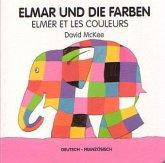 Elmar und die Farben, deutsch-französisch\Elmer et les couleurs
