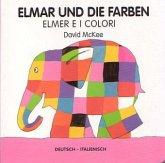 Elmar und die Farben, deutsch-italienisch\Elmer e i colori