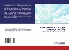 Roles of Output in Foreign Language Learning