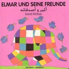 Elmar und seine Freunde, deutsch-arabisch - McKee, David