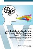Interdisziplinäre Förderung bei Lippen-Kiefer-Gaumen-Segel-Fehlbildung