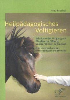 Heilpädagogisches Voltigieren: Wie kann der Umg...