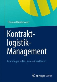 Kontraktlogistik-Management - Mühlencoert, Thomas